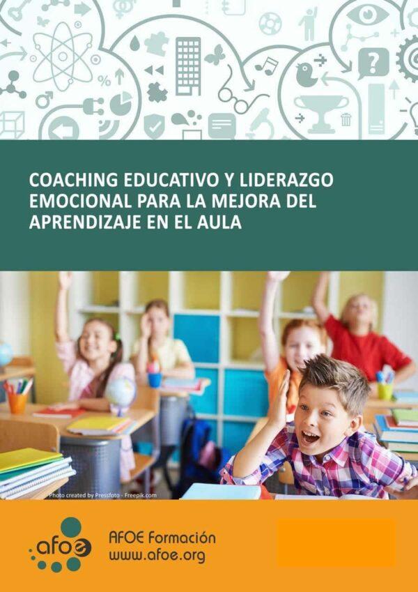 coaching educativo y liderazgo emocional para la mejora del aprendizaje en el aula