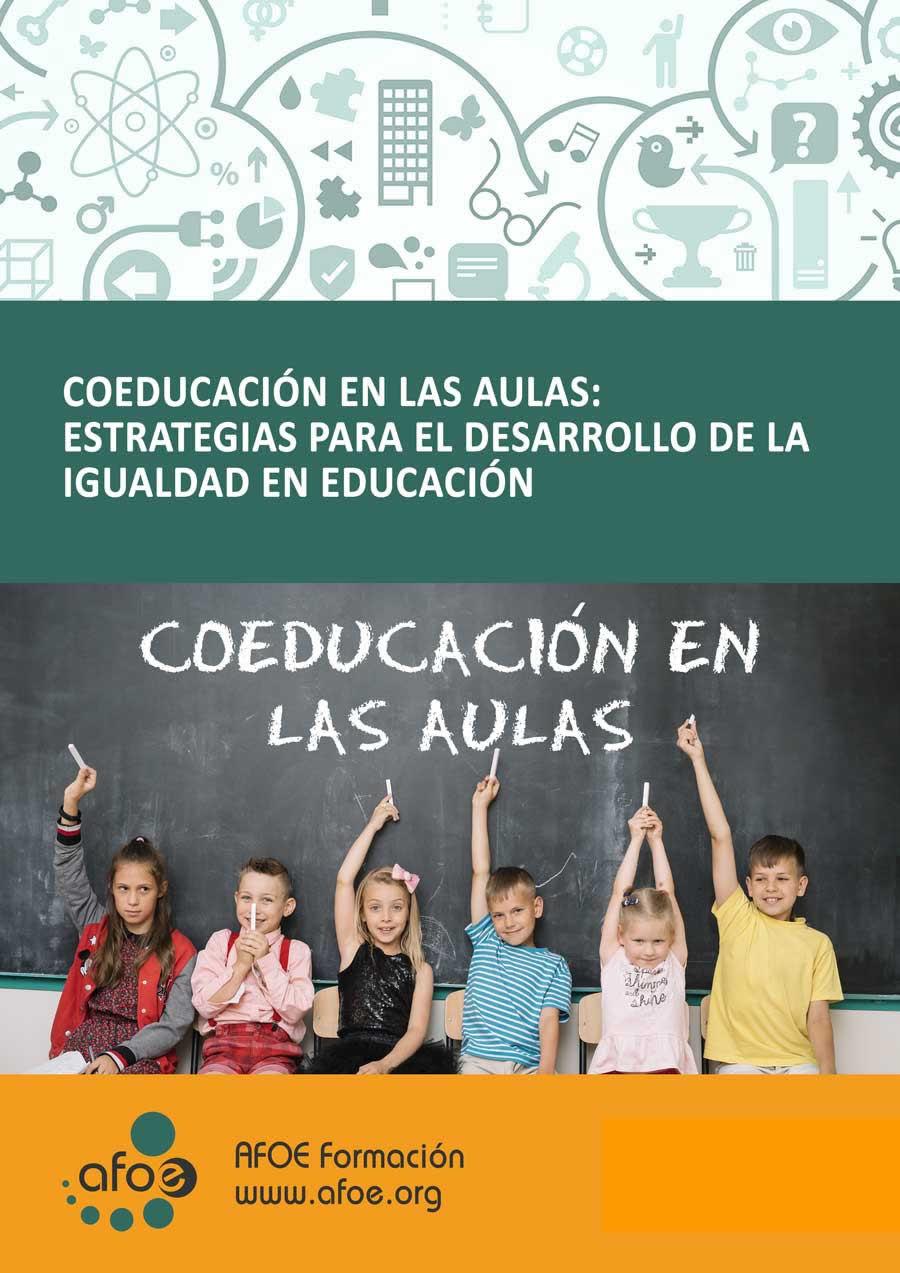 Coeducación en las aulas: estrategias para el desarrollo de la igualdad en educación