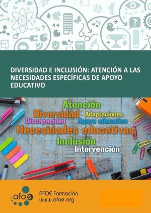 diversidad e inclusion. atención a las necesidades especificas de apoyo educativo