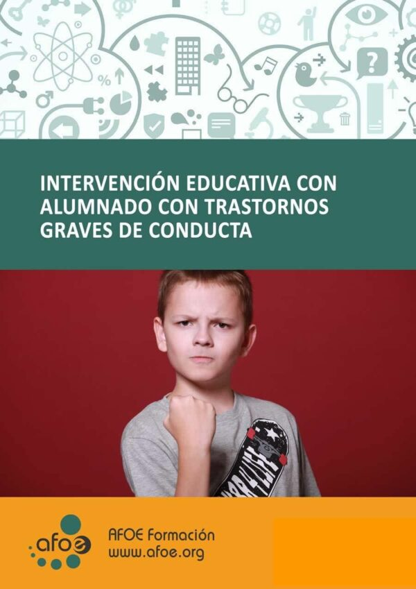 intervencion educativa con alumnado con trastornos graves de conducta