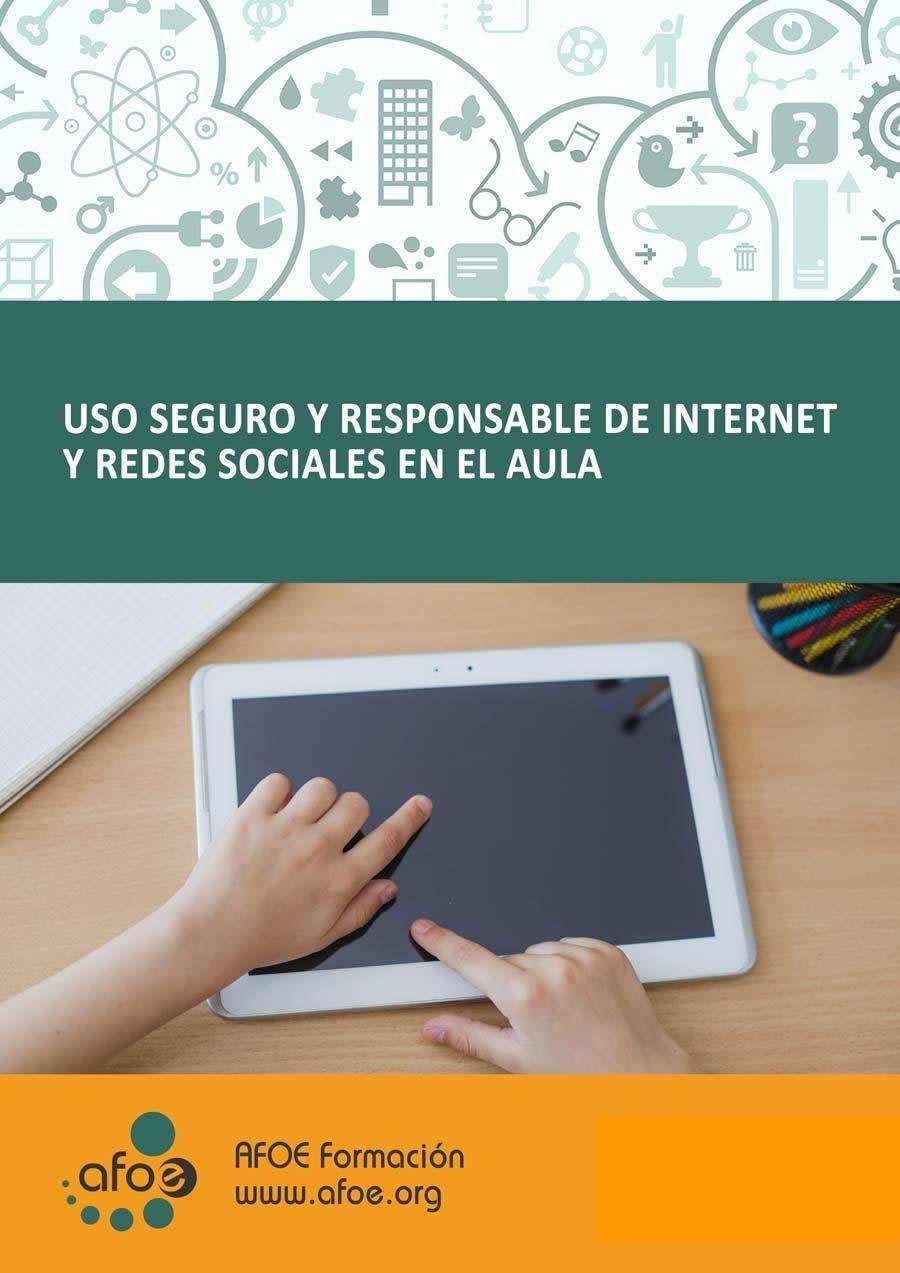 uso seguro y responsable de internet y redes sociales en el aula