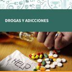 DROGAS Y ADICCIONES