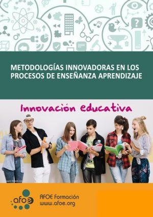 Metodologías innovadoras en los procesos de enseñanza-aprendizaje